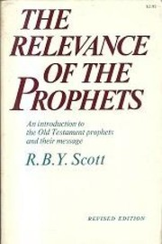 Cover of: Relevance of the Prophets by R. B. Y. Scott