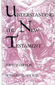 Cover of: Understanding the New Testament | Howard Clark Kee