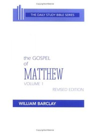 Cover of: The Gospel of Matthew | William L. Barclay