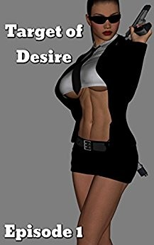 Target of Desire: Episode 1 by