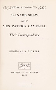 Cover of: Bernard Shaw and Mrs. Patrick Campbell: their correspondence