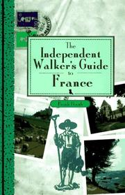 Cover of: The Independent Walker's Guide to France