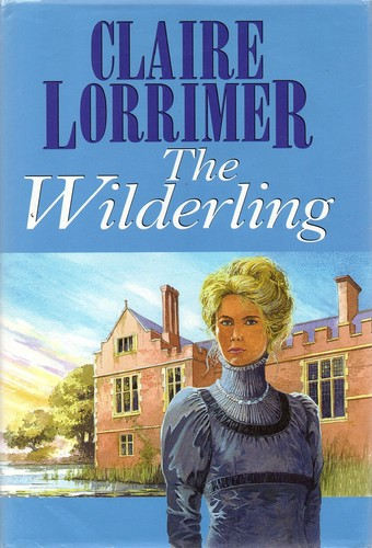 The Wilderling by Claire Lorrimer