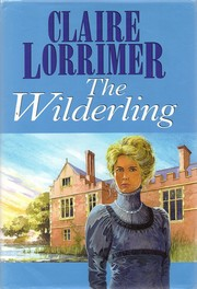 Cover of: The Wilderling by Claire Lorrimer