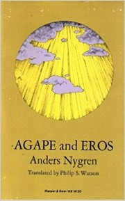 Cover of: Agape and Eros. | Anders Nygren