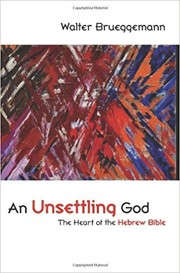 Cover of: An unsettling God by Walter Brueggemann