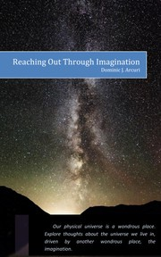 Cover of: Universe Through Imagination, Reaching Out Through Imagination by
