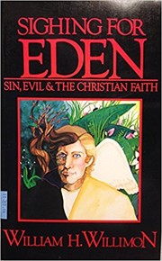 Cover of: Sighing for Eden: sin, evil, and the Christian faith
