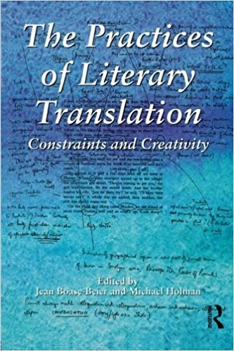 The Practices of Literary Translation by