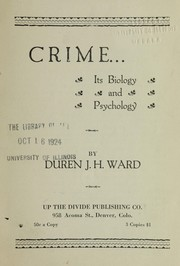 Cover of: Crime, its biology and psychology