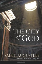 Cover of: The city of God by Augustine of Hippo