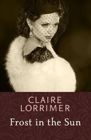 Cover of: Frost in the Sun by Claire Lorrimer