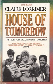 Cover of: House of tomorrow by Claire Lorrimer