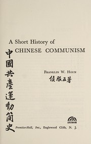 Cover of: A short history of Chinese communism