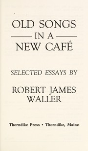 Cover of: Old songs in a new café