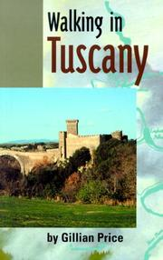 Cover of: Walking in Tuscany | Gillian Price