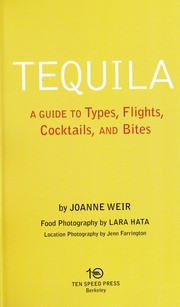 Cover of: Tequila | Joanne Weir
