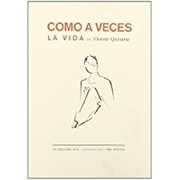 Cover of: Como a veces la vida