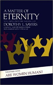 Cover of: A matter of eternity: Selections from the writings of Dorothy L. Sayers.