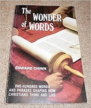 Cover of: Wonder of Words (One-Hundred Words and Phrases Shaping How Christians Think and Live) |