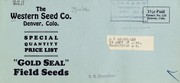 Cover of: Special quantity price list [of] gold seal field seeds | Western Seed Company (Denver, Colo.)