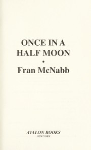 Cover of: Once in a half moon | Fran McNabb