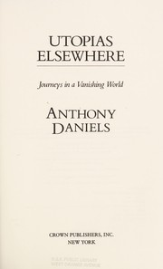 Cover of: Utopias elsewhere | Anthony Daniels