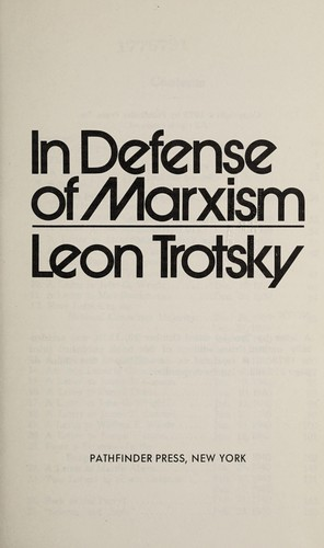 In defense of Marxism by Leon Trotsky