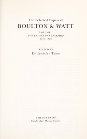 Cover of: The selected papers of Boulton & Watt