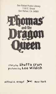 Cover of: Thomas and the dragon queen | Shutta Crum