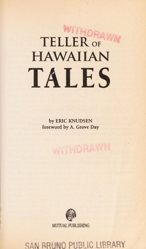 Teller of Hawaiian Tales by Eric A. Knudsen, A. Grove Day