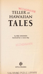 Cover of: Teller of Hawaiian Tales | Eric A. Knudsen, A. Grove Day