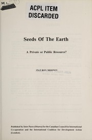 Seeds of the earth by P. R. Mooney