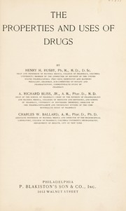 Cover of: The properties and uses of drugs | Rusby, Henry Hurd