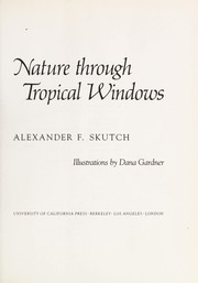 Cover of: Nature through tropical windows