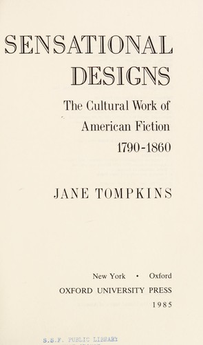Sensational designs by Jane P. Tompkins