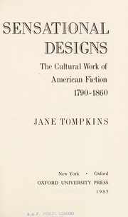 Cover of: Sensational designs | Jane P. Tompkins