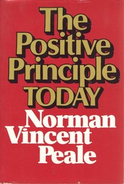 Cover of: The positive principle today | Norman Vincent Peale