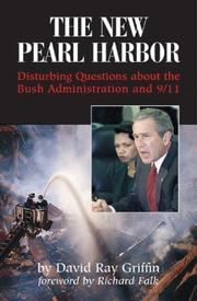 Cover of: The new Pearl Harbor: disturbing questions about the Bush administration and 9/11