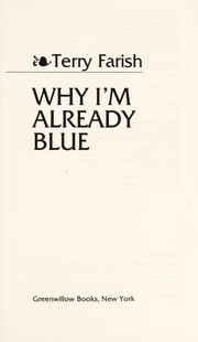 Cover of: Why I'm already blue