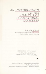 Cover of: An introduction to the analysis of educational concepts | Jonas F. Soltis