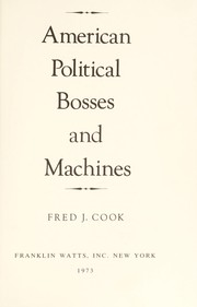 Cover of: American political bosses and machines | Fred J. Cook