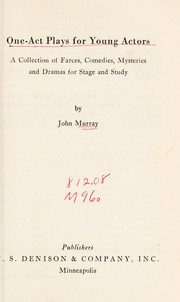 Cover of: Oneâct plays for young actors | Murray, John
