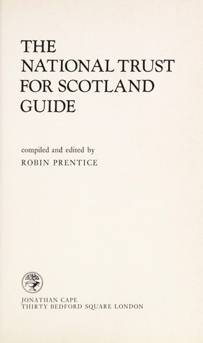 The National Trust and Scotland guide by National Trust for Scotland.