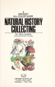 Cover of: Natural history collecting. | Reg Harris