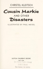 Cover of: Cousin Markie and other disasters | Christel Kleitsch
