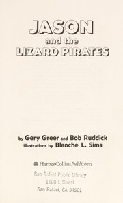 Cover of: Jason and the lizard pirates | Gery Greer