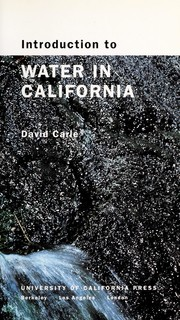 Cover of: Introduction to water in California | David Carle