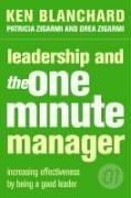 Cover of: Leadership and the One Minute Manager | Kenneth H. Blanchard, Patricia Zigarmi, Drea Zigarmi