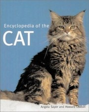 Cover of: Encyclopedia of the Cat | Angela Sayer